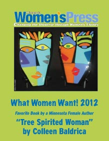 What Women Want! 2012 - Favorite Book by a Minnesota Female Author 'Tree Spirited Woman', by Colleen Baldrica